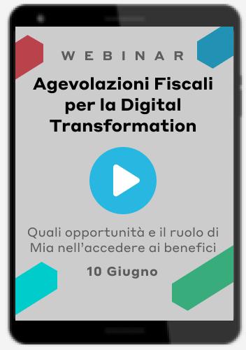 Webinar on demand Agevolazioni Fiscali per la Digital Transformation