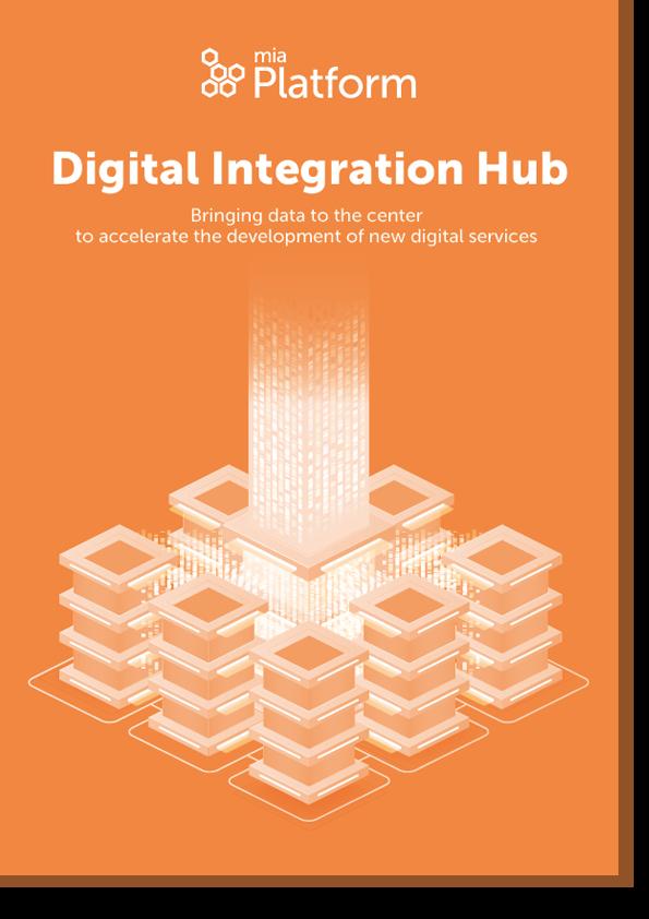 Digital Integration Hub - Portare i dati al centro per accelerare lo sviluppo di nuovi servizi digitali